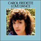 CAROL FREDETTE Love Dance album cover