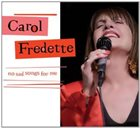 CAROL FREDETTE No Sad Songs for Me album cover