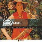 CAROL SUDHALTER Live At Saint Peter's Church album cover