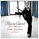 CAROL WELSMAN This is Carol -Jazz Beauties album cover