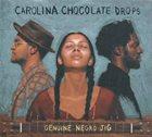 CAROLINA CHOCOLATE DROPS Genuine Negro Jig album cover
