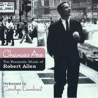 CAROLYN LEONHART Chances Are-Romantic Music of Robert Allen album cover