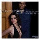 CAROLYN LEONHART Carolyn Leonhart, Wayne Escoffery : Tides Of Yesterday album cover