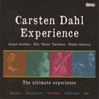 CARSTEN DAHL Carsten Dahl Experience : The Ultimate Experience album cover