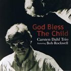 CARSTEN DAHL God Bless the Child album cover