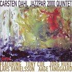 CARSTEN DAHL Jazzpar 2000 Quintet album cover