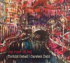 CARSTEN DAHL Torhild Ostad / Carsten Dahl : Jeg Roper Til Deg album cover