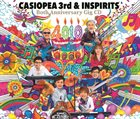 CASIOPEA CASIOPEA 3rd & INSPIRITS : Both Anniversary Gig CD album cover