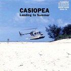 CASIOPEA Landing To Summer album cover