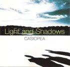 CASIOPEA Light And Shadows album cover