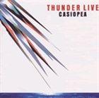 CASIOPEA Thunder Live album cover