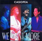 CASIOPEA We Want More album cover