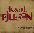 CASTLE FUSION Castle Fusion album cover