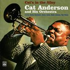 CAT ANDERSON Cat Anderson & His Orchestra : Cat's In The Alley album cover