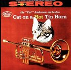 CAT ANDERSON Cat on a Hot Tin Horn album cover