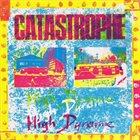 CATASTROPHE High Dynamic album cover