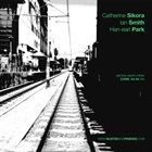 CATHERINE SIKORA Catherine Sikora, Ian Smith and Han-earl Park : Sikora-Smith-Park (Cork, 04–04–11) album cover