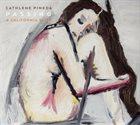CATHLENE PINEDA Passing (A California Suite) album cover
