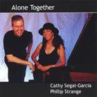 CATHY SEGAL-GARCIA Alone Together album cover
