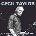 CECIL TAYLOR Cecil Taylor conversations with Tony Oxley album cover