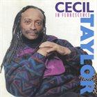 CECIL TAYLOR In Florescence album cover