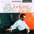 CECIL TAYLOR Looking Ahead! album cover