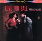 CECIL TAYLOR Love for Sale album cover