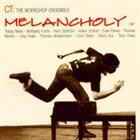 CECIL TAYLOR Melancholy album cover