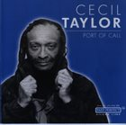 CECIL TAYLOR Port Of Call album cover