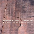 CECIL TAYLOR The Feel Trio : Celebrated Blazons album cover