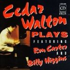 CEDAR WALTON Cedar Walton Plays (feat. Ron Carter & Billy Higgins) album cover