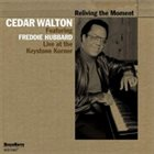 CEDAR WALTON Reliving The Moment - Live At The Keystone Korner album cover