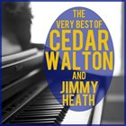 CEDAR WALTON The Very Best of Cedar Walton And Jimmy Heath album cover