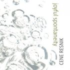 CENE RESNIK Joyful Spontaneity album cover