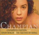 CHAMPIAN FULTON Champian album cover
