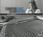 CHAMPIAN FULTON Change Partners: Live At The Yardbird Suite album cover