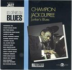 CHAMPION JACK DUPREE Junker's Blues album cover