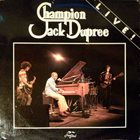 CHAMPION JACK DUPREE Live! album cover