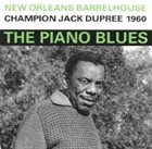 CHAMPION JACK DUPREE New Orleans Barrelhouse (Champion Jack Dupree 1960) album cover