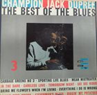 CHAMPION JACK DUPREE The Best Of The Blues (aka Champion Jack Dupree aka Blues Collection 6) album cover