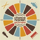 CHANCE HAYDEN Get Somethin' album cover