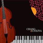 CHANO DOMINGUEZ Chano Dominguez & Javier Colina : Chano & Colina album cover
