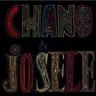 CHANO DOMINGUEZ Chano Domínguez & Niño Josele : Chano & Josele album cover