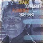 CHANO DOMINGUEZ Flamenco Sketches album cover