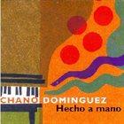 CHANO DOMINGUEZ Hecho a mano album cover