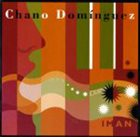 CHANO DOMINGUEZ Iman album cover