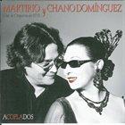 CHANO DOMINGUEZ Martirio Y Chano Dominguez : Acoplados album cover