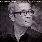 CHANO DOMINGUEZ Over The Rainbow album cover
