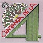 CHARANGA DE LA 4 Lo Mejor De La Charanga De La 4 album cover