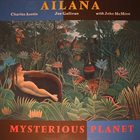 CHARLES AUSTIN Ailana - Mysterious Planet album cover